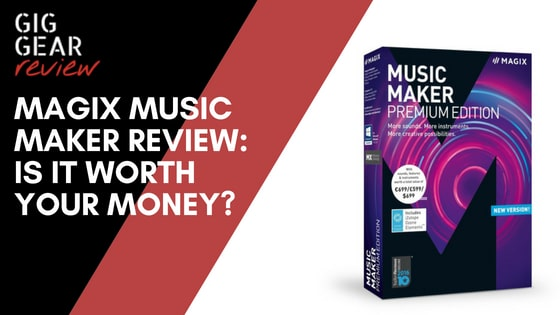 Magix Music Maker Review: Is It Worth Your Money?