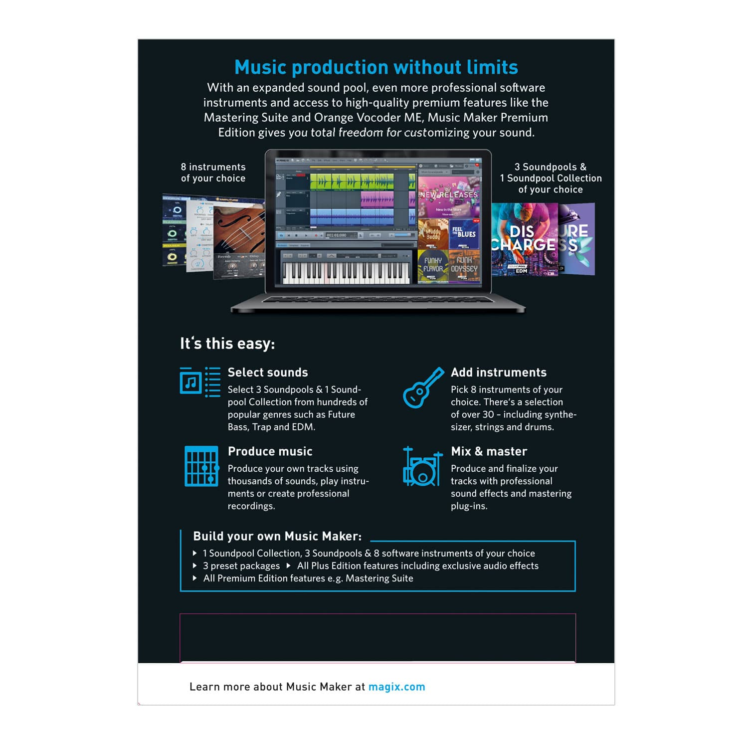 Magix Music Maker  Combine pre-made sounds and build them together to produce your own songs