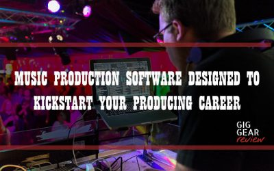 Music Production Software Designed to Kickstart Your Producing Career